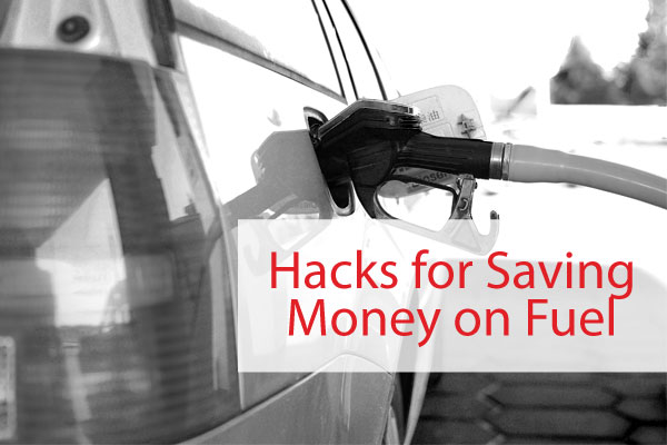 Hacks for saving money on fuel